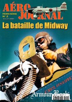 La Bataille de Midway [Aero Journal Hors-Serie №2]