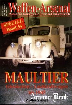 Maultier Gleisketten-Lastkraftwagen bis 1945 [Waffen-Arsenal Special Band 34]