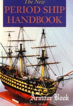 New Period Ship Handbook [Specialist Interest Model Books]