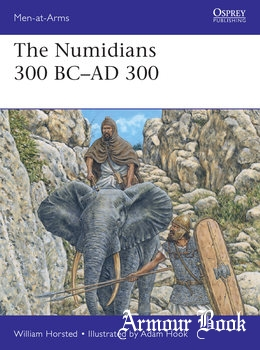 The Numidians 300 BC-AD 300 [Osprey Men-at-Arms 537]