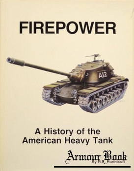 Firepower: A History of the American Heavy Tank [Presidio Press]