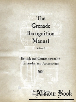 The Grenade Recognition Manual Volume 2: British and Commonwealth Grenades and Accessories [Service Publications]