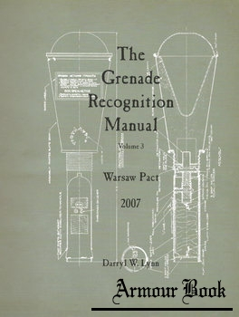 The Grenade Recognition Manual Volume 3: Warsaw Pact [Service Publications]