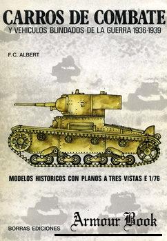 Carros De Combate Y Vehiculos Blindados De La Guerra 1936-1939 [Borras Ediciones]