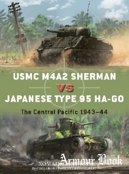 USMC M4A2 Sherman vs Japanese Type 95 Ha-Go [Osprey Duel 108]