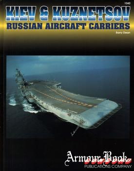 Kiev & Kuznetsov: Russian Aircraft Carriers [Concord 1040]
