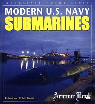Modern U.S. Navy Submarines [Enthusiast Color Series]