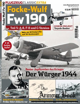Focke-Wulf Fw190 Teil 5: A-8, F-8 und C-Version [Flugzeug Classic Extra]
