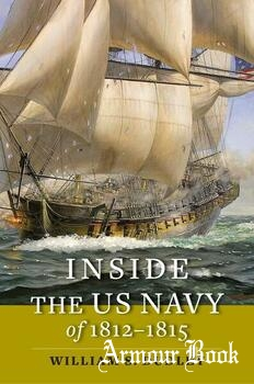 Inside the US Navy of 1812-1815 [Johns Hopkins Books on the War of 1812]