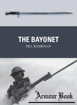 The Bayonet [Osprey Weapon 78]