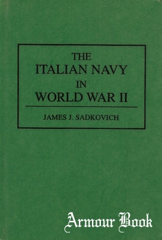 The Italian Navy in World War II [Greenwood Press]