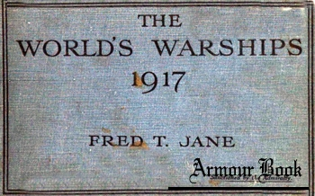 Jane's The World's Warships 1917 [Sampson Low]