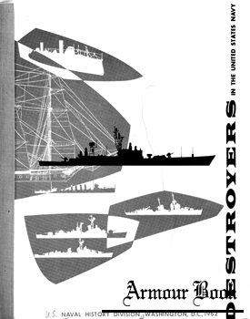 Destroyers in the United States Navy [Naval History Division]