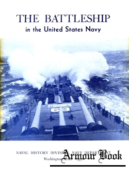 The Battleship in the United States Navy [Naval History Division]