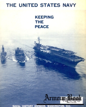The United States Navy: Keeping the Peace [Naval History Division]