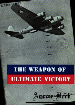 The Weapon of Ultimate Victory [Office of War Information]