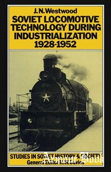 Soviet Locomotive Technology During Industrialization 1928–1952 [Macmillan]