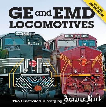 GE and EMD Locomotives: The Illustrated History [Voyageur Press]