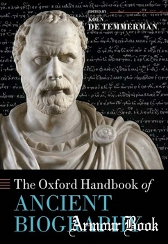 The Oxford Handbook of Ancient Biography [Oxford University]
