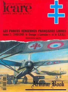 """Les Forces Aeriennes Francaises Tome 7: 1940/1945 Le Groupe """"Lorraine"""" Partie II [Icare №167]"""