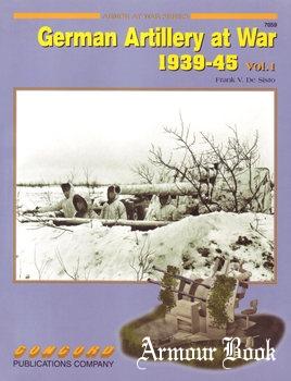 German Artillery at War 1939-1945 Vol.1 [Concord 7059]