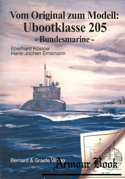 Vom Original zum Modell: Ubootklasse 205 Bundesmarine [Bernard & Graefe Verlag]
