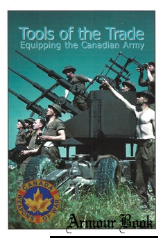 Tools of the Trade: Equipping the Canadian Army [Service Publishing]