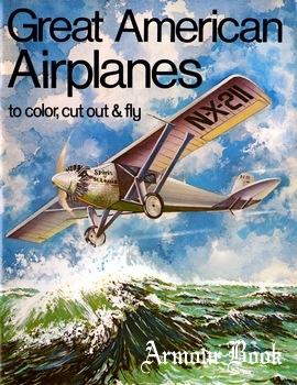 Great American Airplanes [Bellerophon Books]
