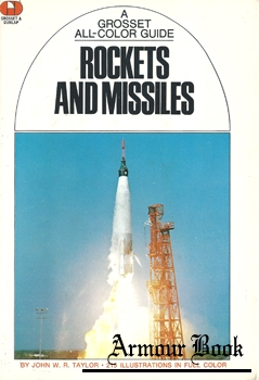 Rockets and Missiles [A Grosset All-Color Guide]