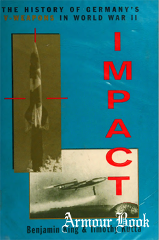 Impact: The History of Germany's V-Weapons in World War II [Sarpedon]