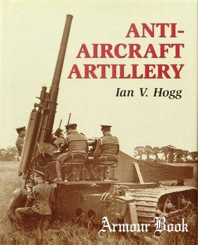 Anti-Aircraft Artillery [The Crowood Press]