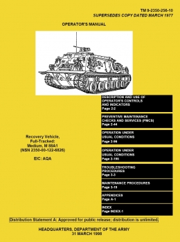 TM 9-2350-256-10: Recovery Vehicle, Full-tracked, Medium, M88A1 (1998 Edition)