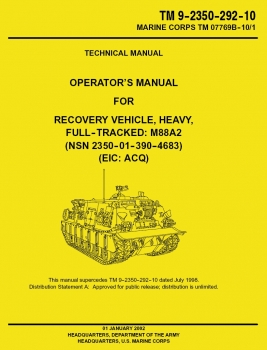 TM 9-2350-292-10: Recovery Vehicle, Heavy, Full-tracked, M88A2