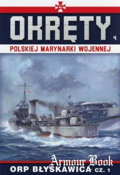 ORP Blyskawica Сz.1 [Okrety Polskiej Marynarki Wojennej №4]