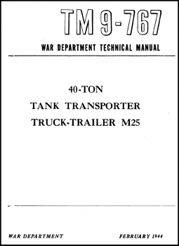 TM 9-767: 40-ton Tank Transporter, Truck-Trailer, M25