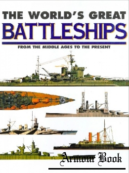 The World's Great Battleships [Greenwich Editions]