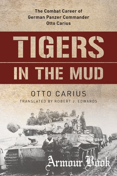 Tigers in the Mud [Stackpole Books]