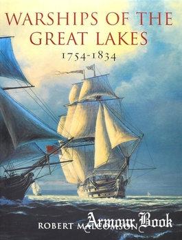 Warships of the Great Lakes 1754-1834 [Chatham Publishing]