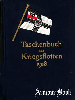 Taschenbuch der Kriegsflotten 1918 [J.F. Lehmann's Verlag]