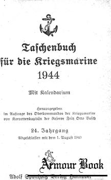 Taschenbuch fur die Kriegsmarine 1944 [Adolf Sponholz Verlag]