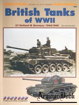 British Tanks of WW II (2): Holland & Germany 1944-1945 [Concord 7028]