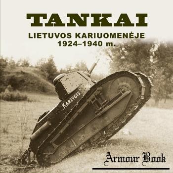 Tankai Lietuvos Kariuomeneje 1924-1940 m. [Lietuvos Respublikos Krasto Apsaugos Ministerija]