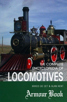The Complete Encyclopedia of Locomotives [Rebo Publishers]