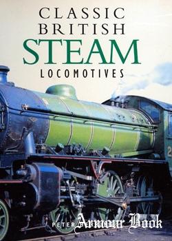Classic British Steam Locomotives [Abbeydale Press]