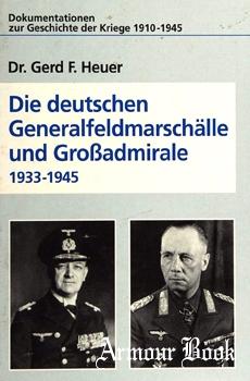 Die Deutschen Generalfeldmarschalle und Grossadmirale 1933-1945 [Pabel Moewig]