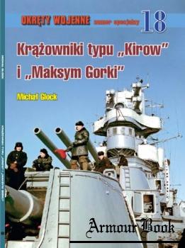 """Krazowniki typu """"Kirow"""" i """"Maksym Gorki"""" [Okrety Wojenne Numer Specjalny №18]"""