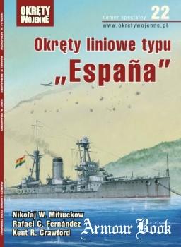 Okrety liniowe typu «Espana» [Okrety Wojenne Numer Specjalny №22]