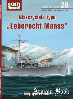 """Niszczyciele typu """"Leberecht Maass"""" [Okrety Wojenne Numer Specjalny №28]"""