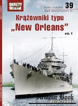 """Krazowniki typu """"New Orleans"""" cz.I [Okrety Wojenne Numer Specjalny №39]"""