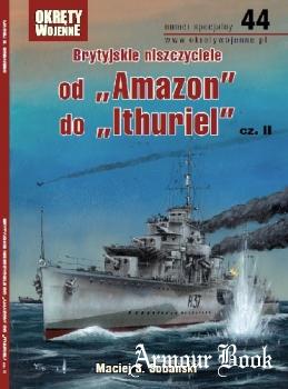 """Brytyjskie niszczyciele od """"Amazon"""" do """"Ithuriel"""" cz.II [Okrety Wojenne Numer Specjalny №44]"""